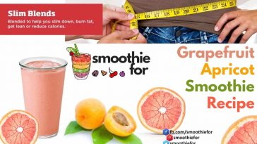 grapefruit apricot smoothie recipe for weight loss and metabolism booster