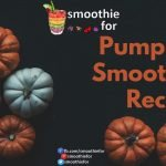 Pumpkin Smoothie Recipe yogurt weight loss spices Smoothie Recipe smoothie for weight loss smoothie for digestion smoothie pumpkin smoothie recipe pumpkin protein based smoothie ginger coconut cinnamon almond milk almond