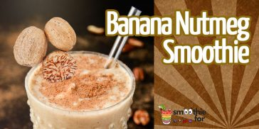 Simple and Yummy Banana Nutmeg Smoothie Recipe Yummy Smoothie Recipes smoothie for every meal smoothie for energy smoothie for breakfast Simple Smoothie