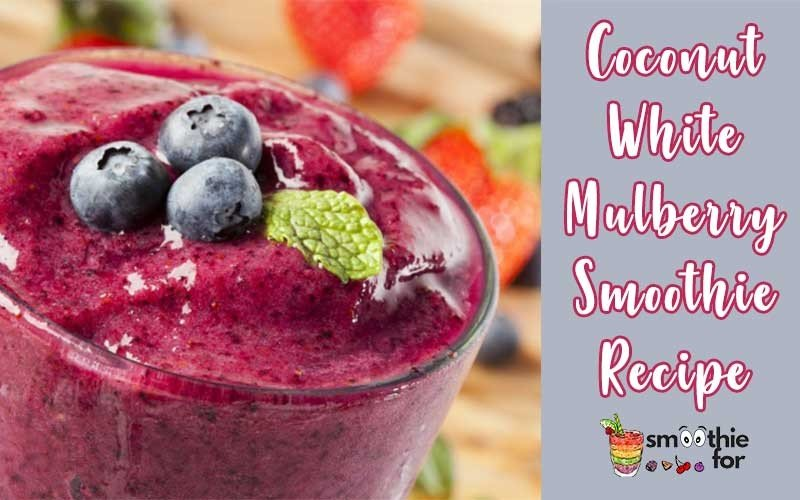 Coconut--White-Mulberry-Smoothie-Recipe