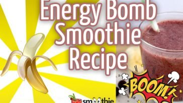 Energy Bomb Smoothie Recipe