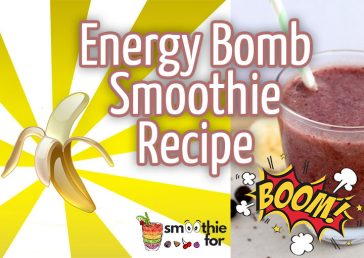 Energy Bomb Smoothie Recipe yogurt weight loss Smoothie Recipe smoothie for breakfast smoothie honey Energy Smoothie Recipe Easy and Healthy Smoothie breakfast banana apple