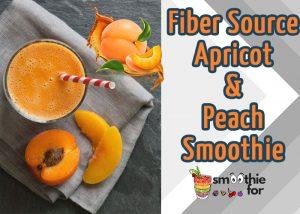 Fiber Source Apricot Peach Smoothie Recipe