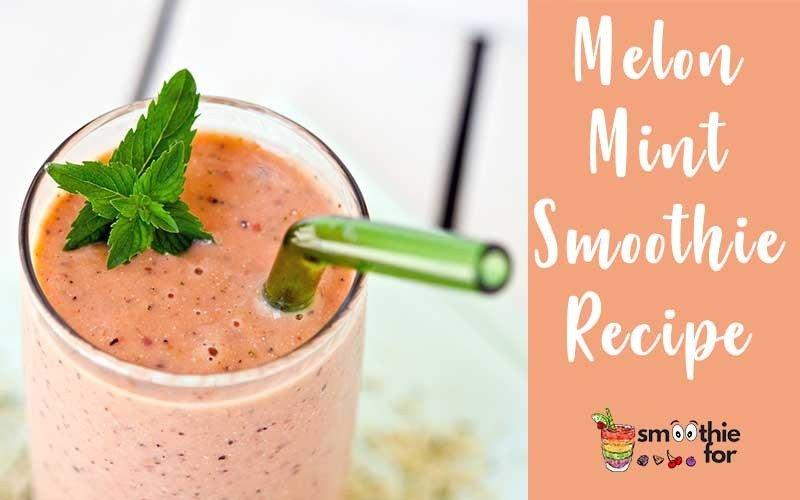 Melon-Mint-Smoothie-Recipe