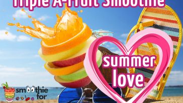 Summer Love 3 Ingredient Smoothie Recipe