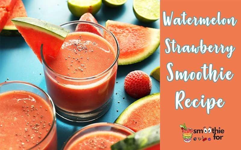 Watermelon-Strawberry-Smoothie-Recipe