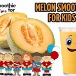 smoothie for kids with melon