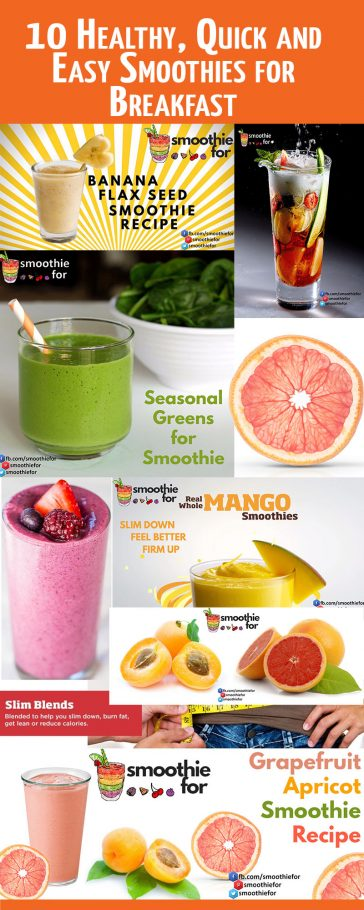 10 Healthy, Quick and Easy Smoothies for Breakfast quick smoothies for breakfast healthy smoothies for breakfast easy smoothies for breakfast