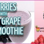 Berries with Grape Smoothie Recipe for Sports Player 1