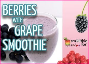 Berries-with-Grape-Smoothie-Recipe.jpg