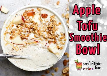 Sensational Apple Tofu Smoothie Recipe for Bowel Obstruction weight loss smoothie for weight loss smoothie for bowel smoothie apple tofu smoothie apple smoothie apple