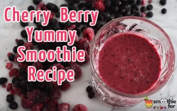 Delicious and Easy Smoothie : Cherry Berry Yummy Smoothie Recipe healthier life faster weight loss Faster metabolism