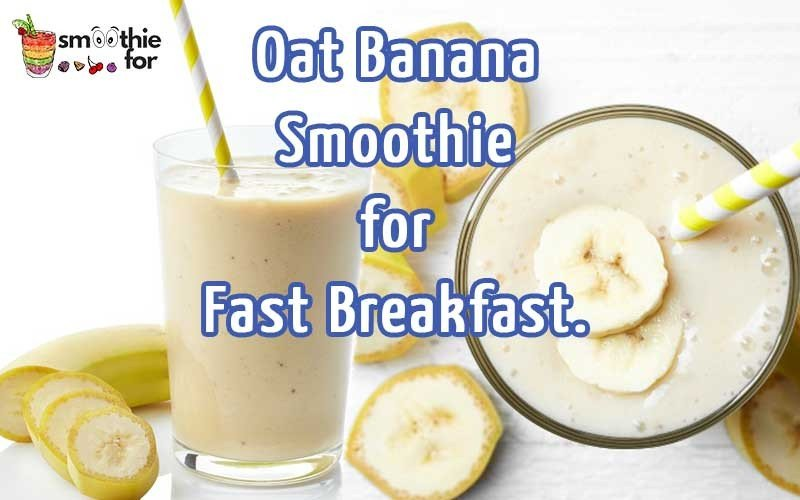 Oat-Banana-Smoothie-for-Fast-Breakfast