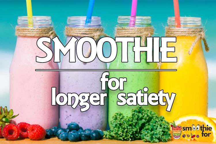 smoothie For longer satiety